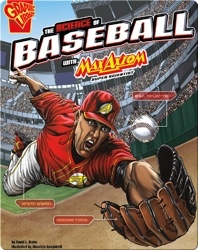 The Science of Baseball with Max Axiom, Super Scientist