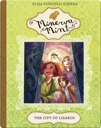 Minerva Mint: The City of Lizards