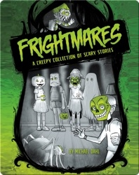Michael Dahl's Really Scary Stories: Frightmares