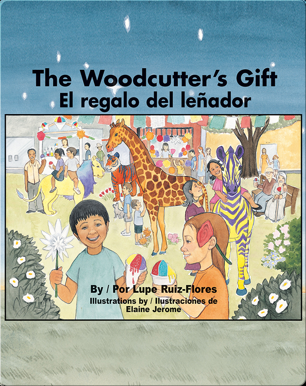 The Woodcutter's Gift/El regalo del leñador