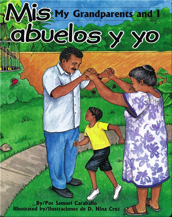 Mis Abuelos y Yo/My Grandparents and I