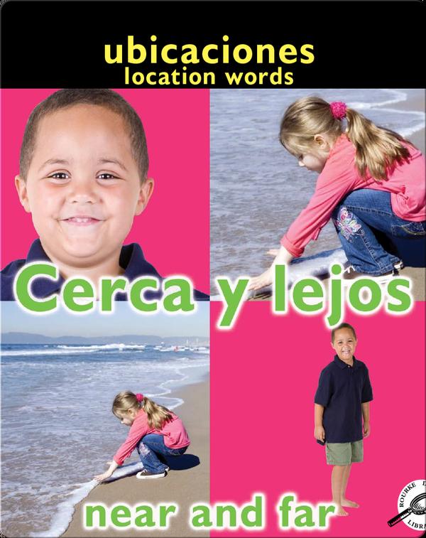 Cerca Y Lejos (Near and Far: Location Words)