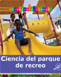 Ciencia del parque de recreo (Playground Science)