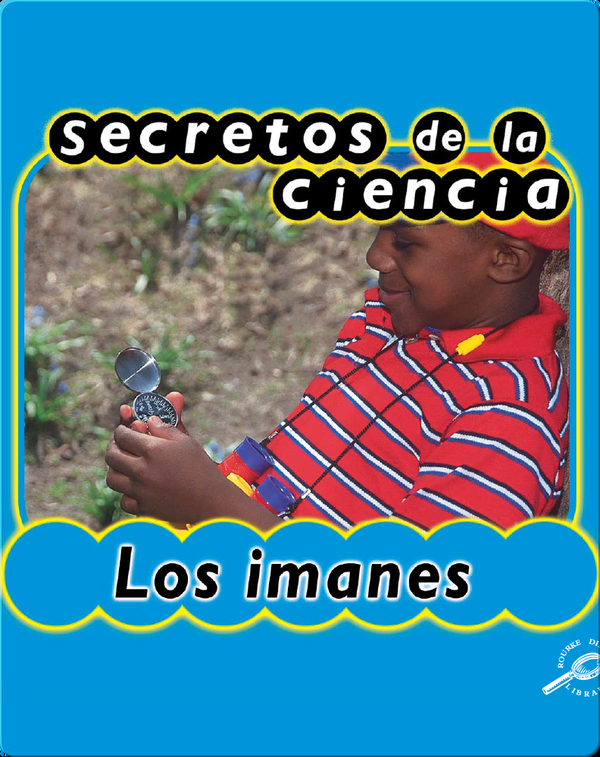 Secretos de Ciencia: Los Imanes