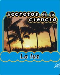 Secretos de la ciencia La luz (Light)