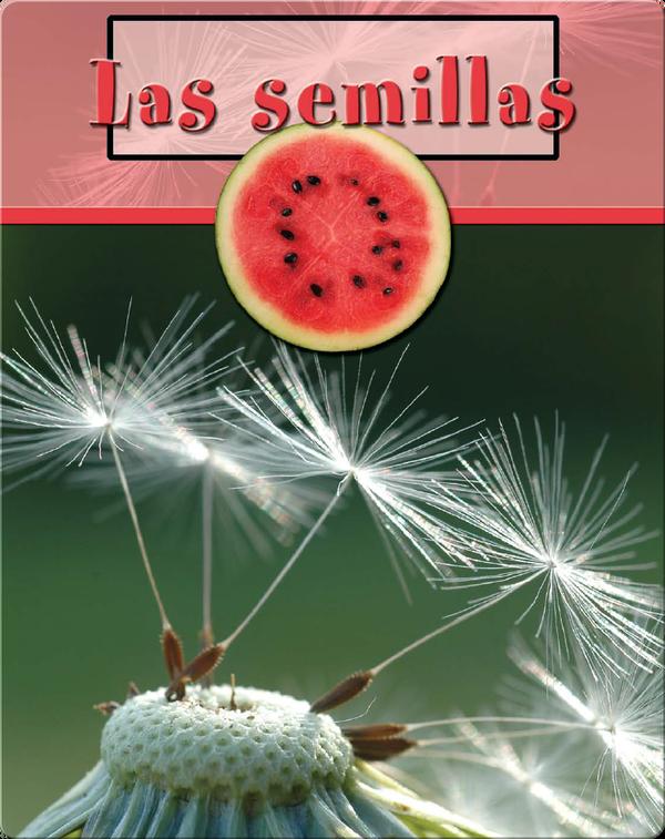 Las semillas (Seeds)