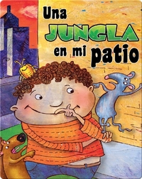 Una Jungla En Mi Patio (The Jungle In My Yard)