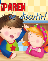 ¿Paren De Discutir! (Stop Arguing)