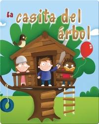 La Casita Del Árbol (The Tree Fort)
