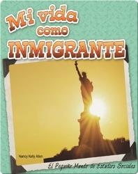 Mi vida como inmigrante