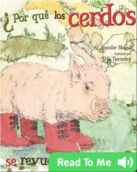¿Por qué los cerdos se revudelcan en el lodo?