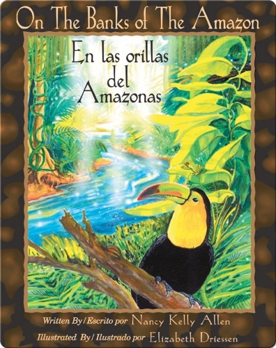 On the Banks of the Amazon / En las orillas del Amazonas