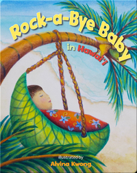 Rock-a-Bye Baby in Hawaii