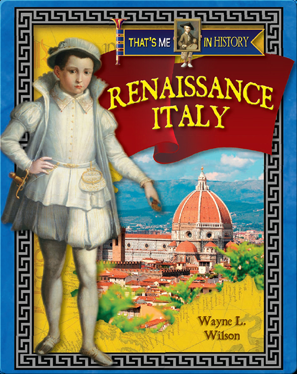 That's Me in History: Renaissance Italy