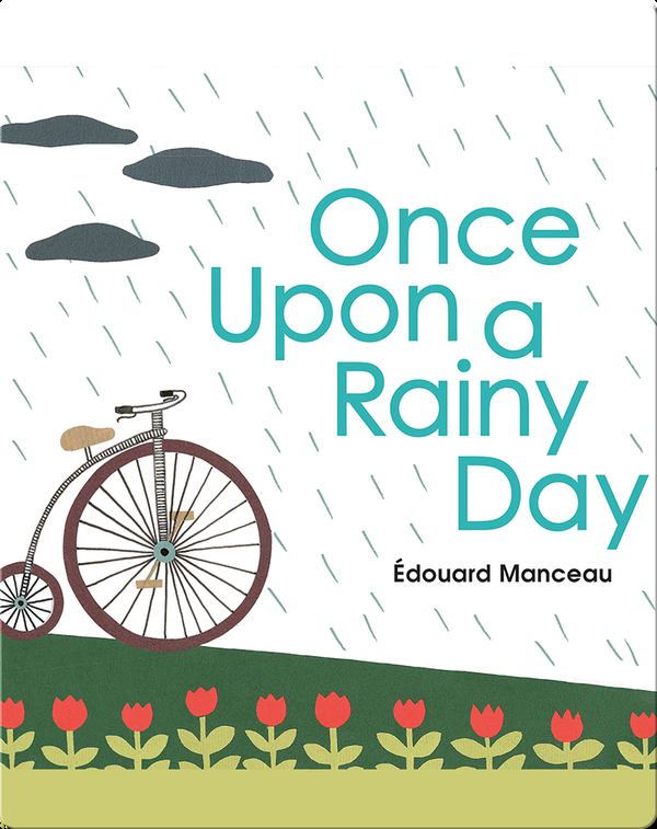 Once Upon a Rainy Day