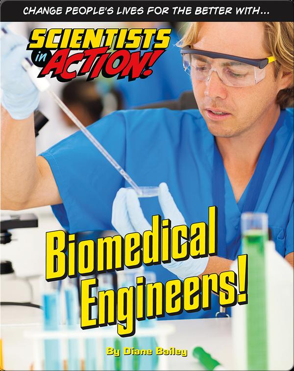Biomedical Engineers!