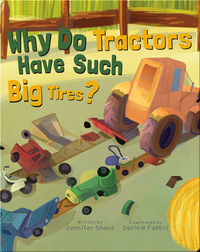 Why Do Tractors Have Such Big Tires?