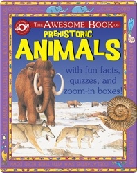 The Awesome Book of Prehistoric Animals