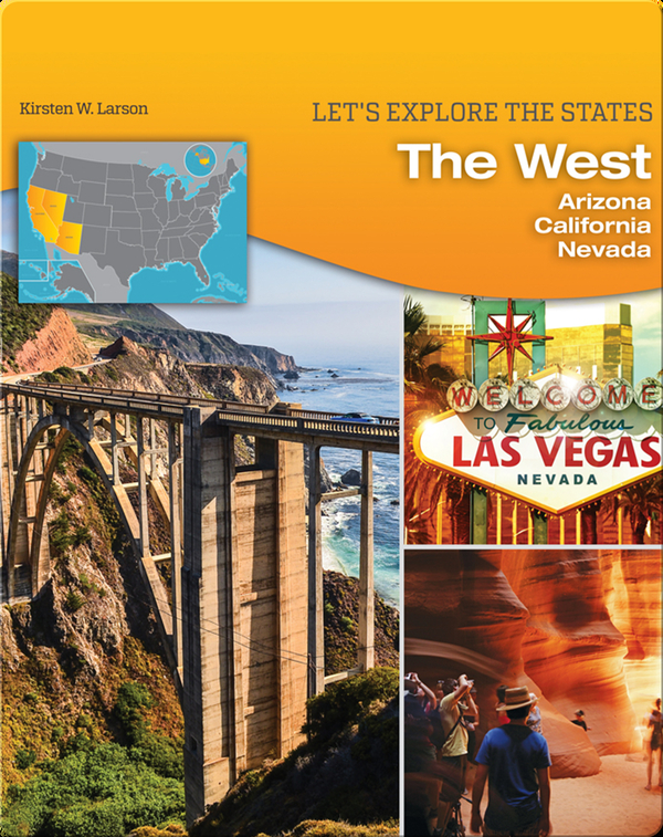 The West: Arizona, California, Nevada