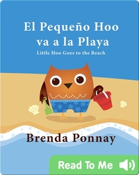 El Pequeño Hoo va a la Playa/ Little Hoo goes to the Beach