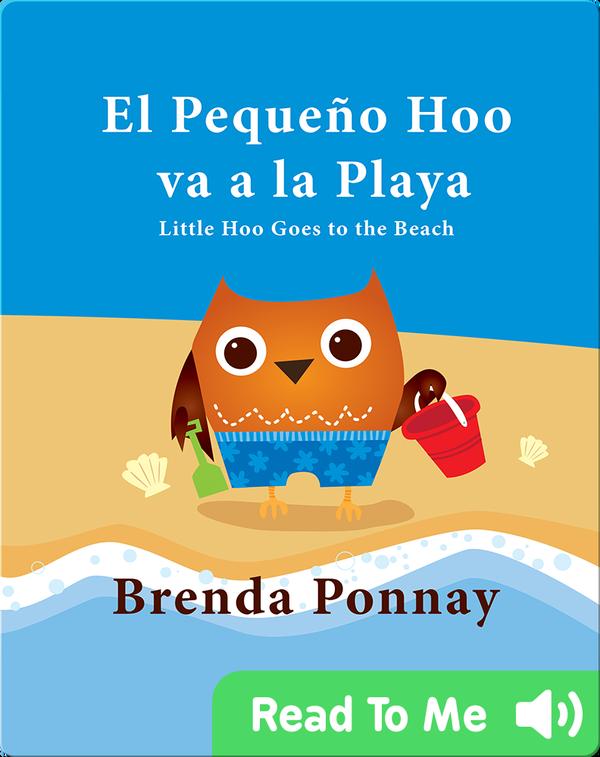 El Pequeño Hoo va a la Playa/ Little Hoo goes to the Beach