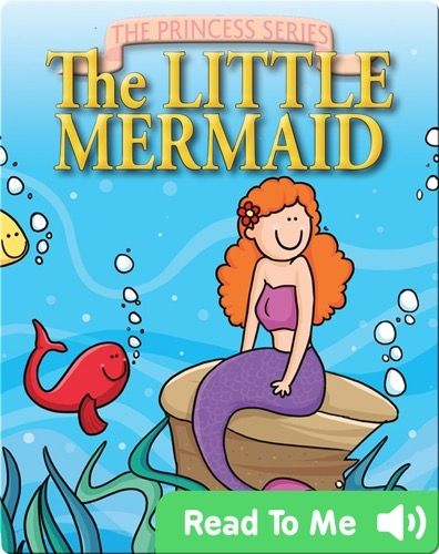 The Princess Series: The Little Mermaid