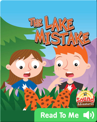 The Lake Mistake
