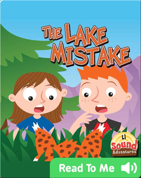 The Lake Mistake