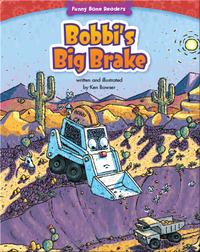 Bobbi's Big Brake