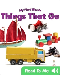 My First Words: Things That Go