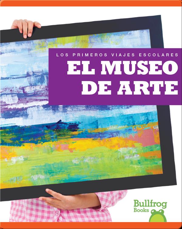 El museo de arte (Art Museum)