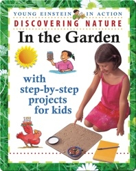 Discovering Nature In the Garden