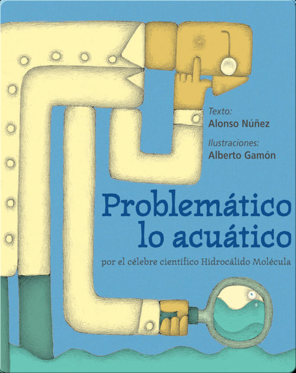 Problemático lo acuático (A bunch of tricky aquatic issues)
