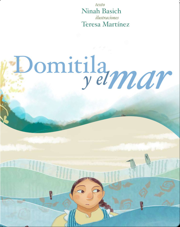 Domitila y el mar (Domitila and the sea)