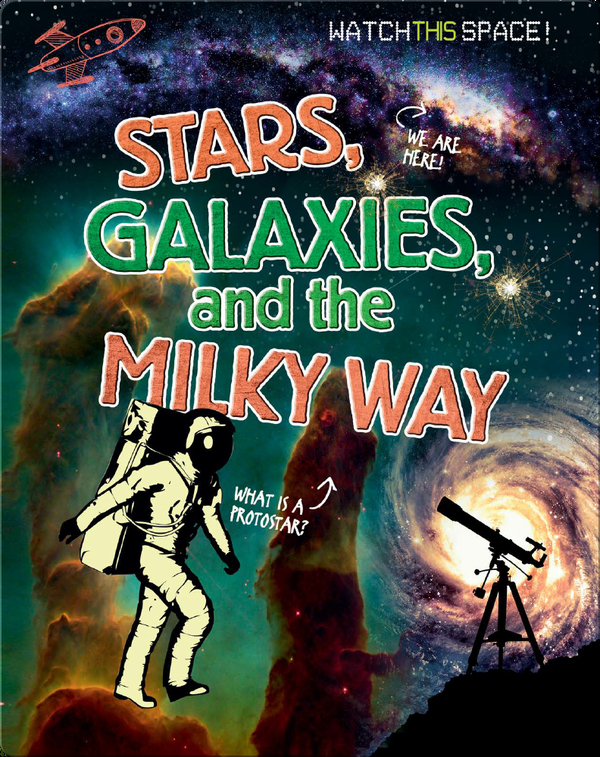 Stars, Galaxies, and the Milky Way