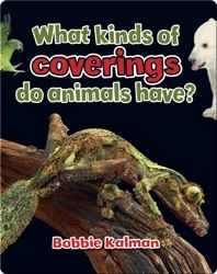 What kinds of coverings do animals have?