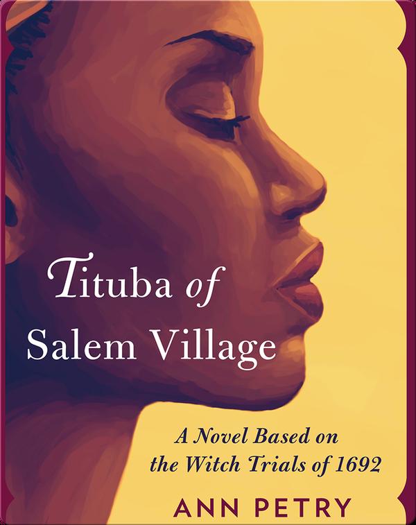 Tituba of Salem Village