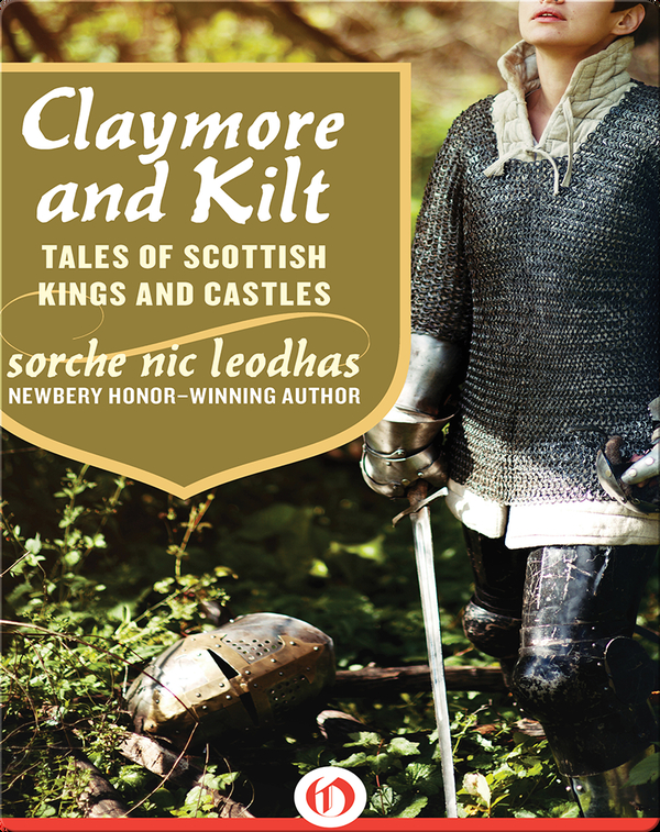 Claymore and Kilt: Tales of Scottish Kings and Castles
