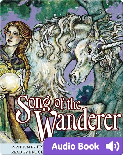 Unicorn Chronicles #2: Song of the Wanderer