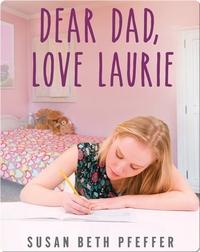 Dear Dad, Love Laurie