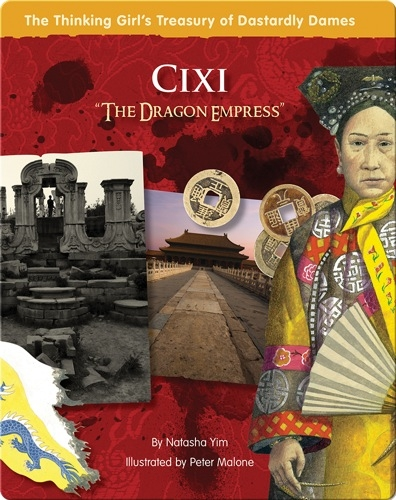 Cixi: The Dragon Empress