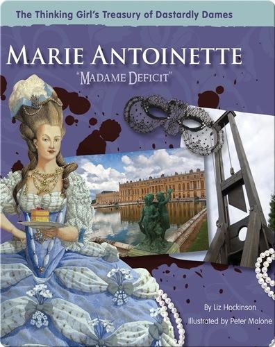 Marie Antoinette: Madame Deficit