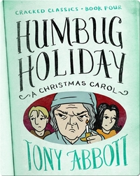 Cracked Classics #4: Humbug Holiday