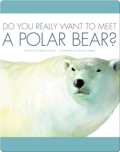 Do You Really Want To Meet A Polar Bear?