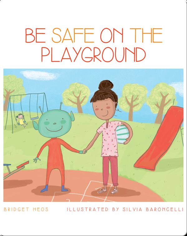 Be Safe On The Playground