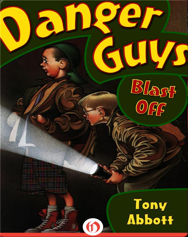 Danger Guys #2: Blast Off