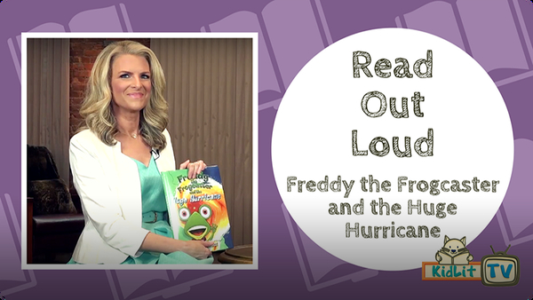 Read Out Loud: Freddy the Frogcaster and the Huge Hurricane
