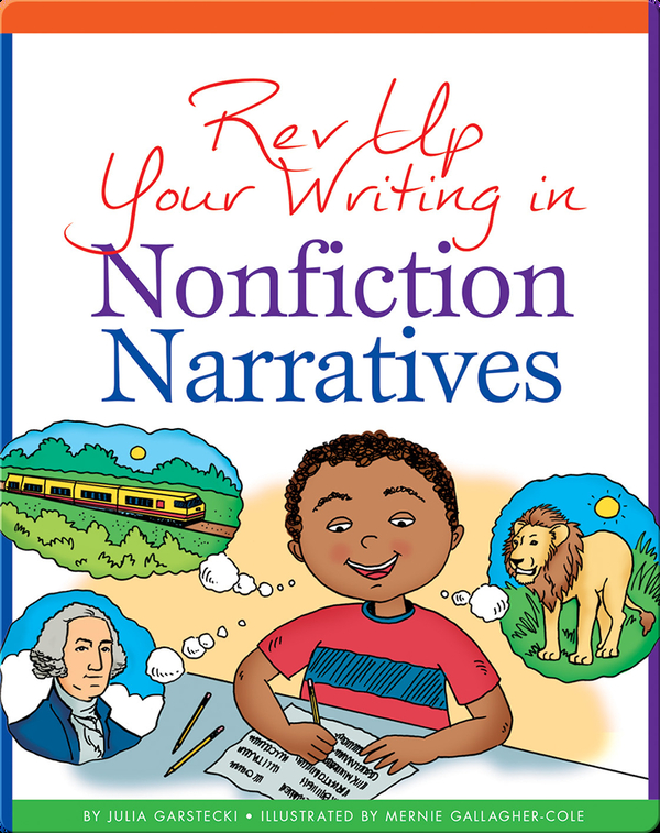 Rev Up Your Writing in Nonfiction Narratives