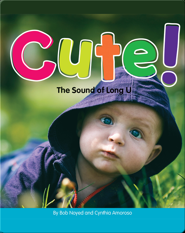 Cute!: The Sound of Long U