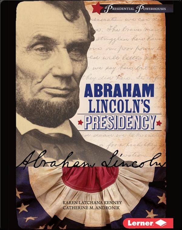 Abraham Lincoln's Presidency